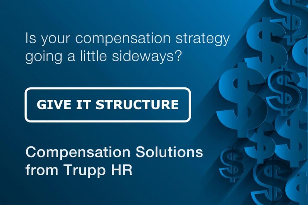 compensation strategy trupp hr